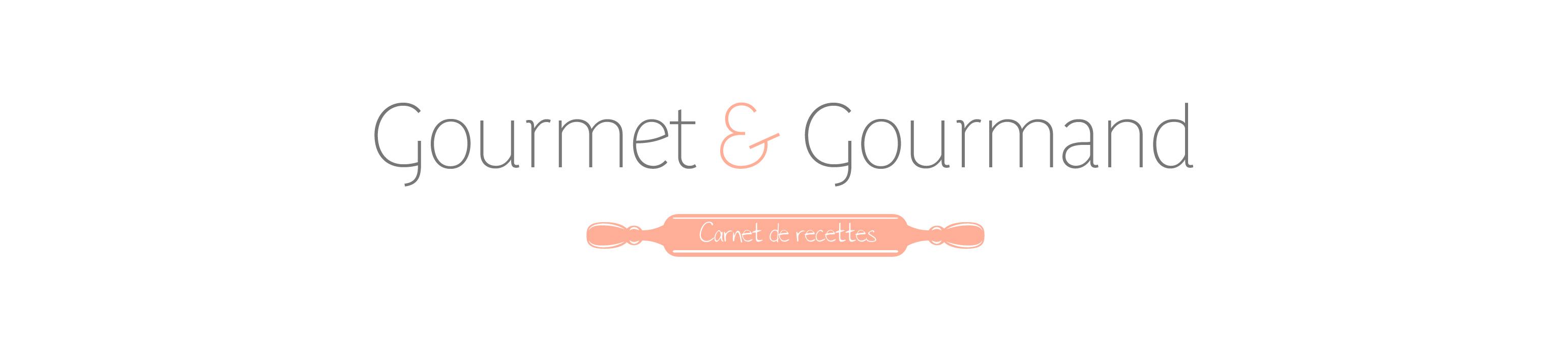 Gourmet & Gourmand